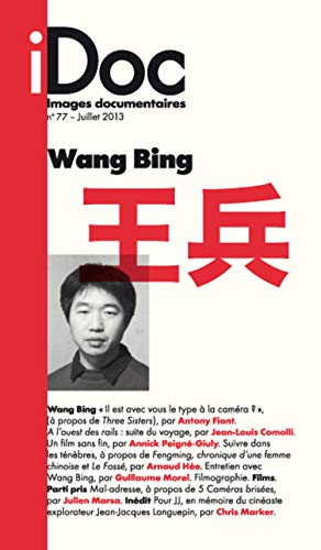 Images Documentaires N 77 - Wang Bing: Collectif
