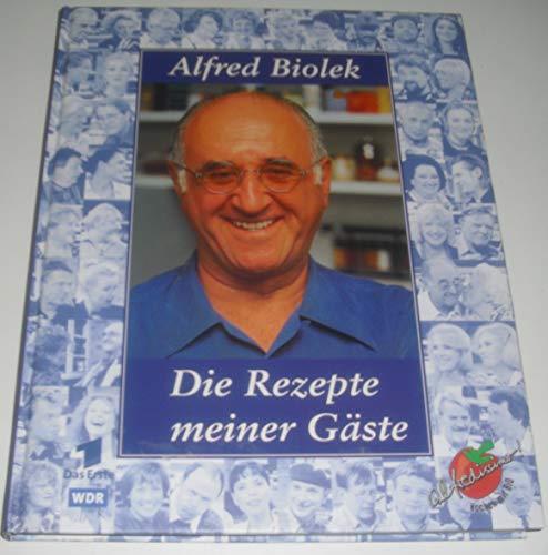4015363032762 Die Rezepte Meiner Gaste Alfredissimo Kochen Mit Bio Wdr Alfred Biolek Abebooks
