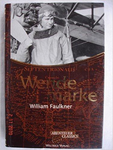 Wendemarke (Hardcover): William Faulkner