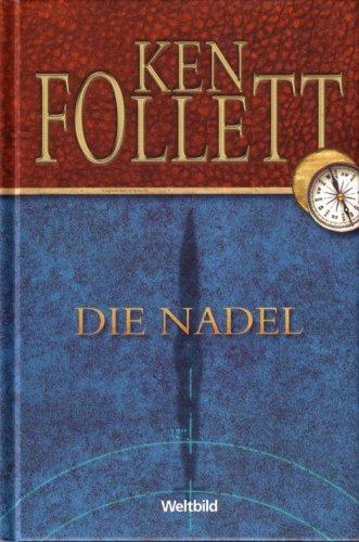 Die Nadel: Follett, Ken: