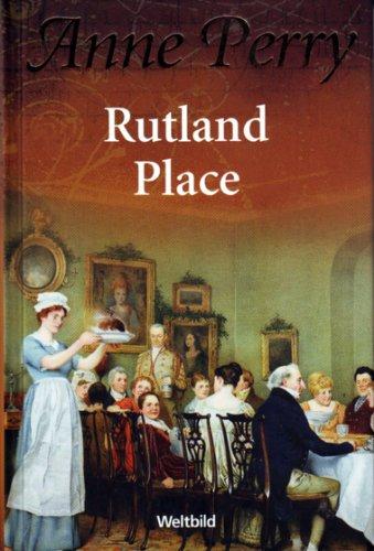 Rutland Place. Ein Inspector-Pitt-Roman (Weltbild Sammler Editionen): Anne Perry