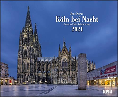 Köln bei Nacht 2021 - Wandkalender 52: Dumont Kalenderverlag