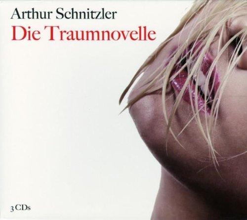 Die Traumnovelle: Arthur Schnitzler