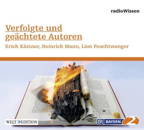 Verfolgte und geächtete Autoren - Erich Kästner,: Diverse