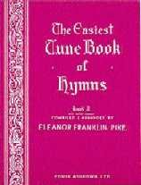 Easiest Tune Book Hymns 2 (Pike) Piano