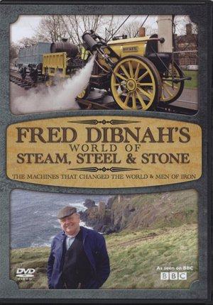 Fred Dibnahs World - Machines That Changed
