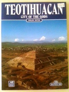 Teotihuacan City of the Gods - English: Angel Escobar