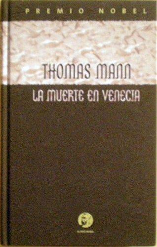 La muerte en Venecia: Thomas Mann