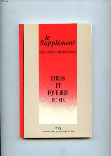 Le Supplément, Stress et équilibre de vie,: Revue