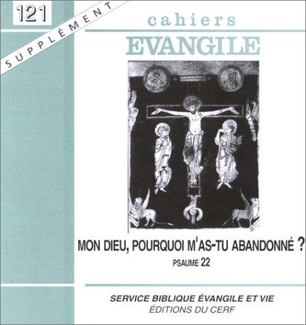 Cahiers évangile, numéro 121 : Mon dieu,: Collectif