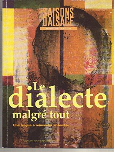 Saisons d'alsace 133: le dialecte malgré tout