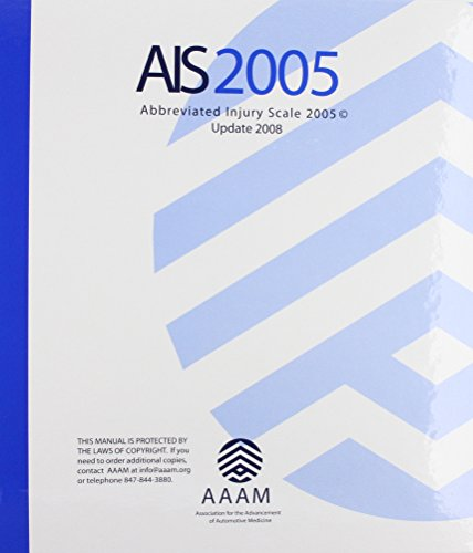 9780000002020: Abbreviated Injury Scale (Ais) 2005-Update 2008