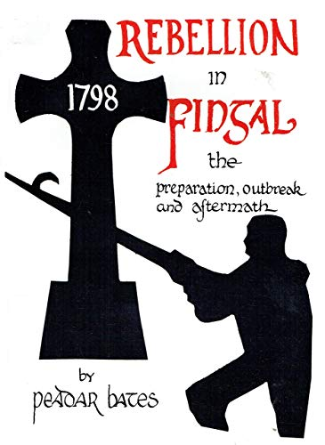 9780000003942: The 1798 Rebellion in Fingal