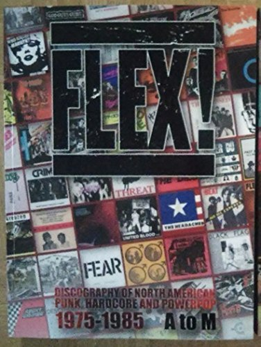 Flex! Discography of North American Punk, Hardcore,: Burkhard Jarisch