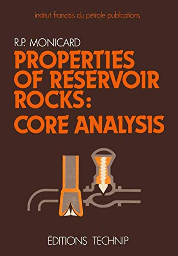 9780000010001: Properties of Reservoir Rocks: Core Analysis