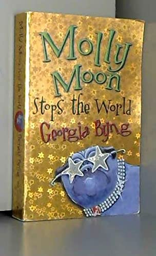 9780000012494: Molly Moon Stops the World