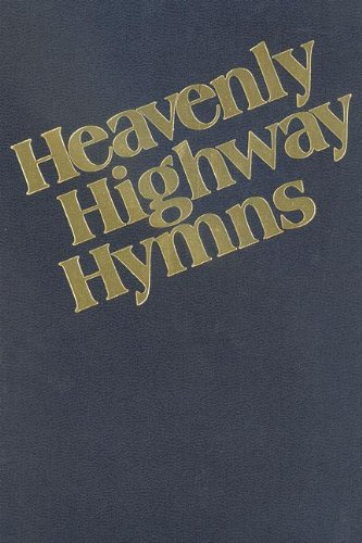 9780000013712: Heavenly Highway Hymns: Shaped-Note Hymnal