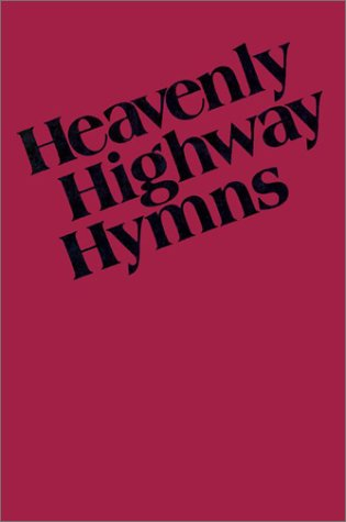 9780000013767: Heavenly Highway Hymns: Shaped-Note Hymnal