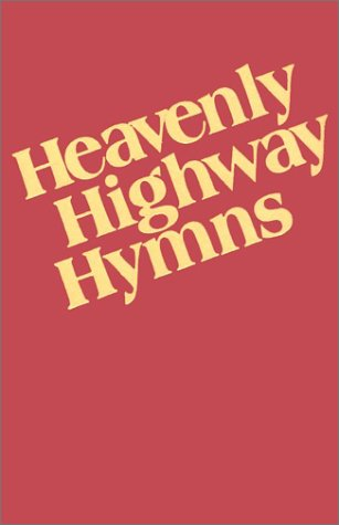 9780000013866: Heavenly Highway Hymns: Shaped-Note Hymnal