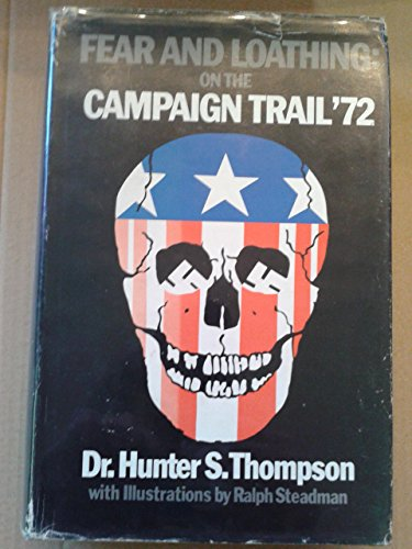 9780000020536: Fear and Loathing: On the Campaign Trail '72