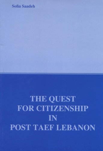 9780000029676: The quest for citizenship in post Taef Lebanon