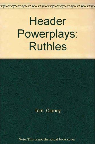 9780000033031: Header Powerplays: Ruthles