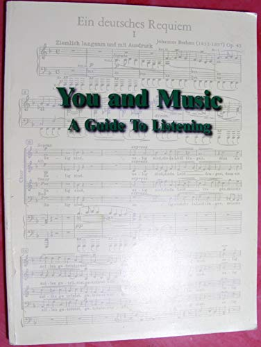 9780000040480: You and Music A Guide to Listening