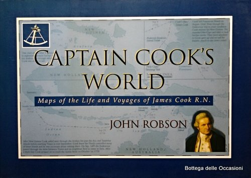 9780000050083: Captain Cook's World: Maps of the Life and Voyages of James Cook R. N.