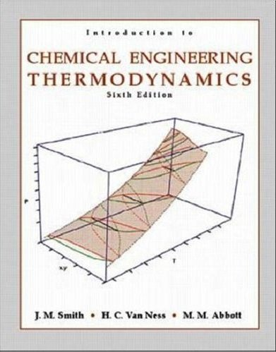 9780000053756: Introduction to Chemical Engineering Thermodynamics (6th, Sixth Edition) - By J.M. Smith, H.C Van Ness, M.M. Abbott