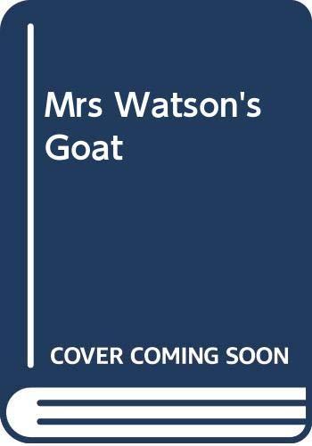9780000055675: Mrs Watson's Goat
