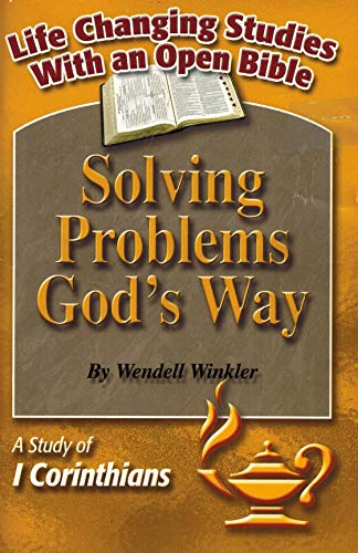 9780000118400: Solving Problems God's Way: A Study of 1 Corinthians (Life Changing Studies With an Open Bible)