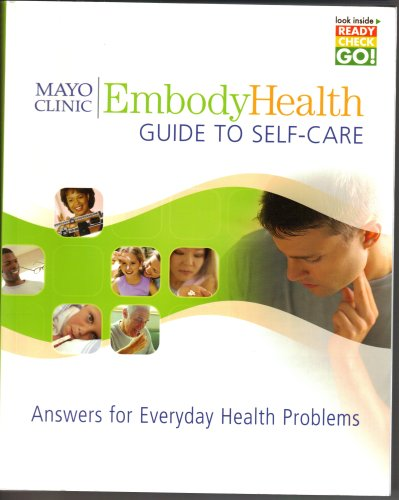9780000128010: Mayo Clinic Embody Health Guide to Self-Care