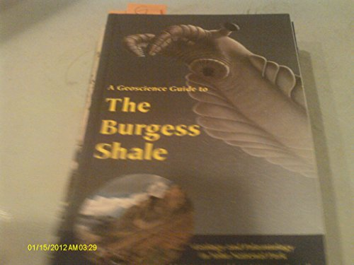 9780000158017: A Geoscience Guide to the Burgess Shale
