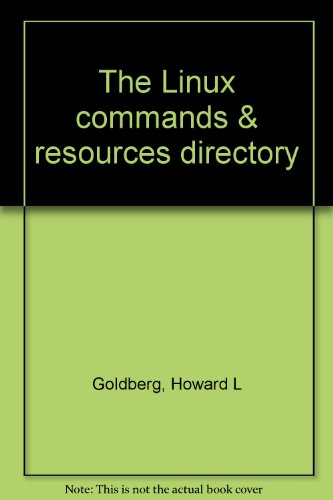9780000171924: The Linux commands & resources directory