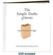 9780000230027: The Simple Truths of Service: Inspired by Johnny the Bagger