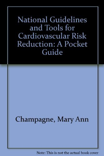 9780000341013: National Guidelines and Tools for Cardiovascular Risk Reduction: A Pocket Guide