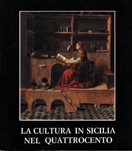 9780000359230: la cultura in sicilia nel quattrocento