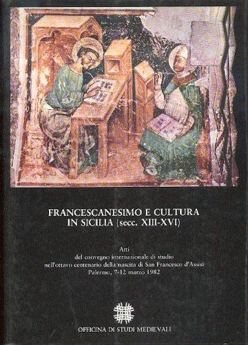 9780000359704: Francescanesimo e cultura in Sicilia secc. XIII - XVI