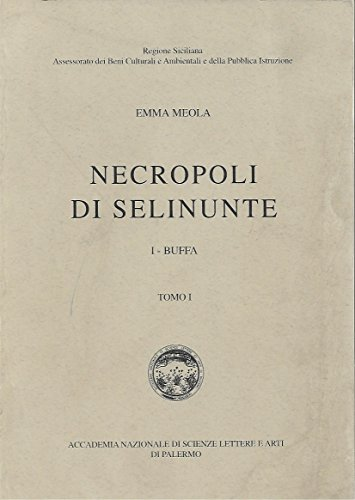 9780000360502: Necropoli Di Selinunte - 3 Volumi