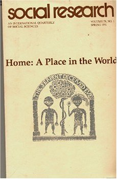 9780000377838: Home: A Place in the World Social Research (An International Quarterly of Social Sciences, Vol 58 No 1 1991)