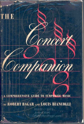 9780000412096: The Concert Companion: A Comprehensive Guide to Symphonic Music