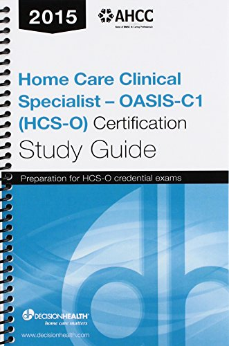 9780000470553: Home Care Clinical Specialist-OASIS (HCS-O) Certification Study Guide 2015