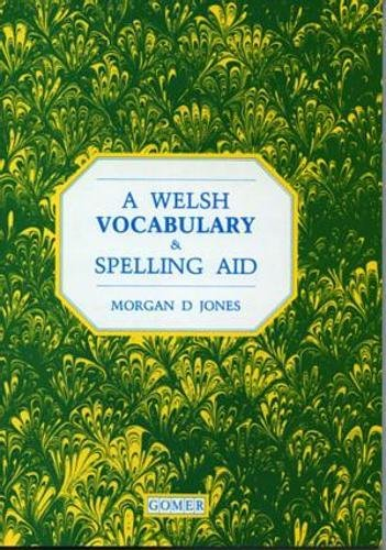 9780000479310: A Welsh Vocabulary and Spelling Aid