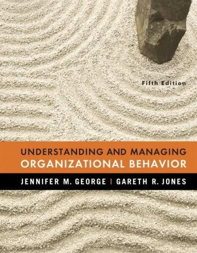 9780000504319: Understanding and Managing Organizational Behavior (5th Fifth Edition) - By J.M. George ; G.R. Jones