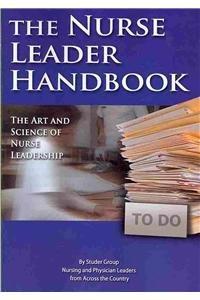 9780000517029: The Nurse Leader Handbook: The Art and Science of Nurse Leadership