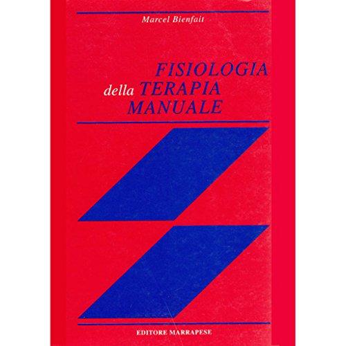 9780000555403: Fisiologia Della Terapia Manuale