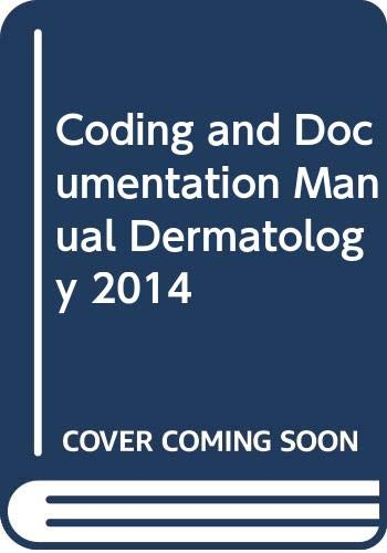 9780000574039: Coding and Documentation Manual Dermatology 2014