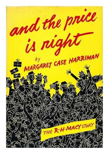 9780000585769: And the price is right: The R. H.Macy Story