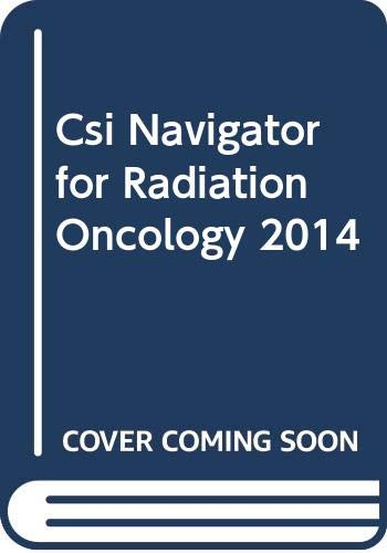 9780000599209: Csi Navigator for Radiation Oncology 2014