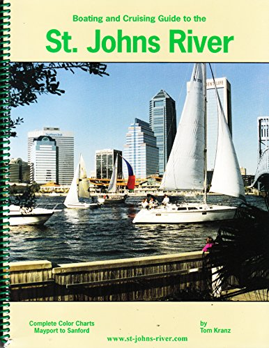 9780000652607: Boating and Cruising Guide to the St. Johns River